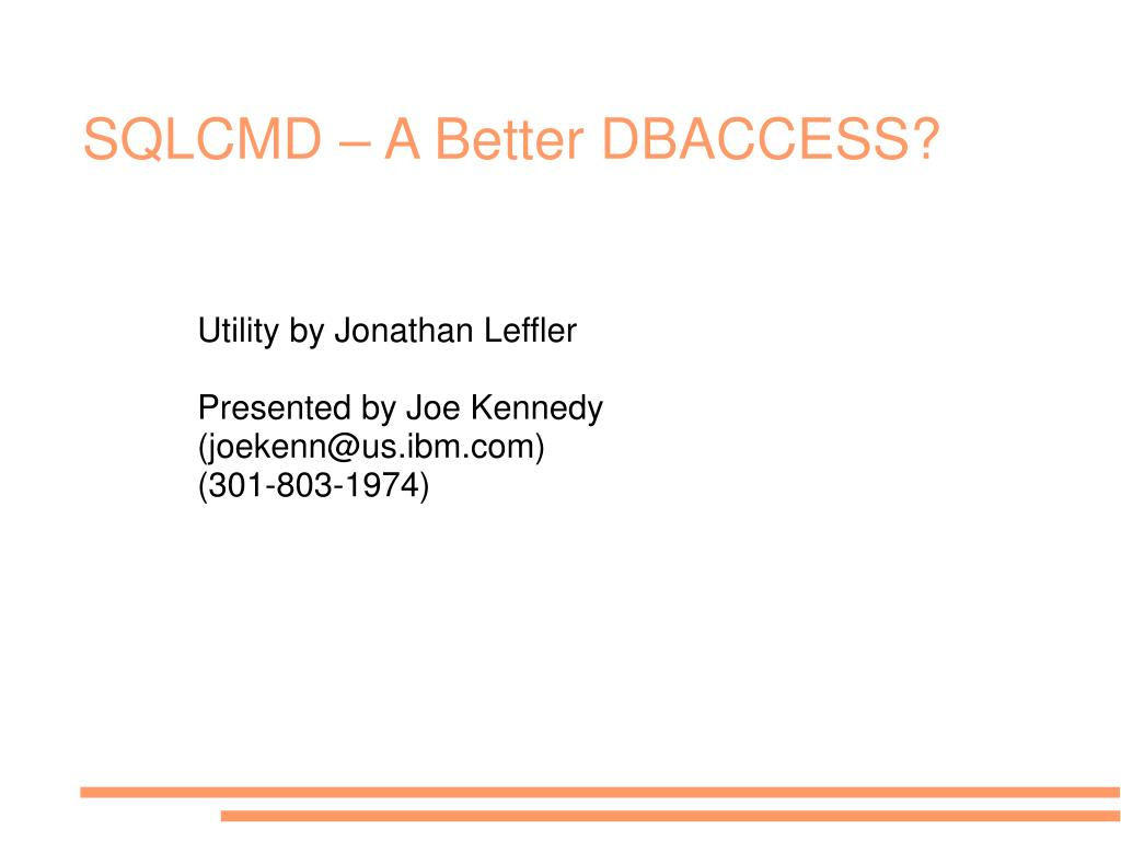 sqlcmd a better dbaccess l.