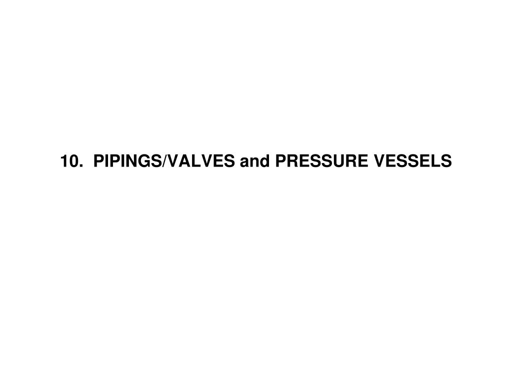 10 pipings valves and pressure vessels l.