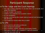 participant response