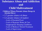 substance abuse and addiction and child maltreatment5
