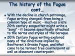 the history of the fugue cont6