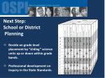 next step school or district planning