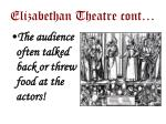 elizabethan theatre cont