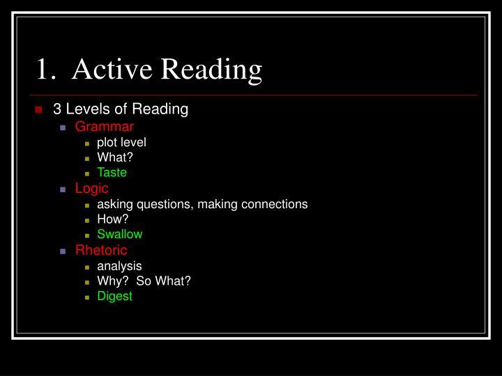 1 active reading