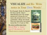 visualize and re write notes in your own words