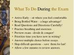 what to do during the exam