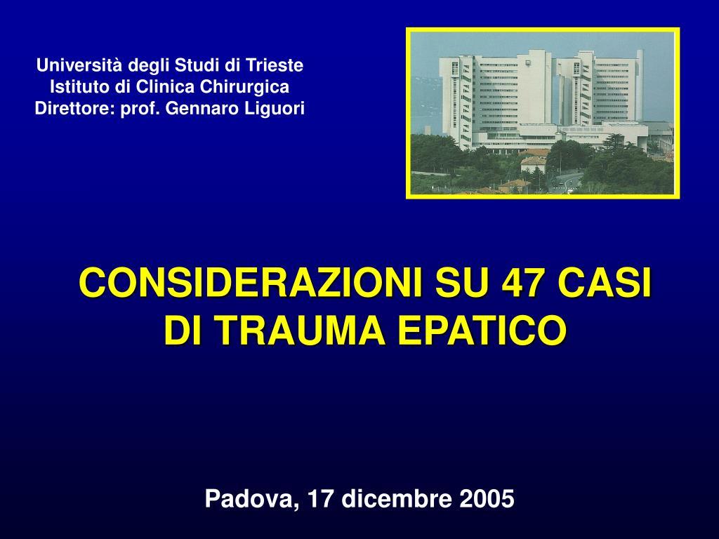 considerazioni su 47 casi di trauma epatico l.