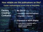 how reliable are the publications on this certain methodological errors crop up frequently18