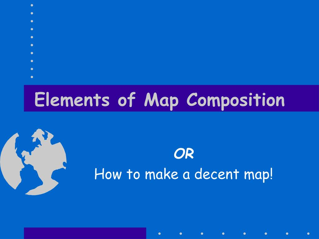elements of map composition l.
