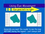using eye movement