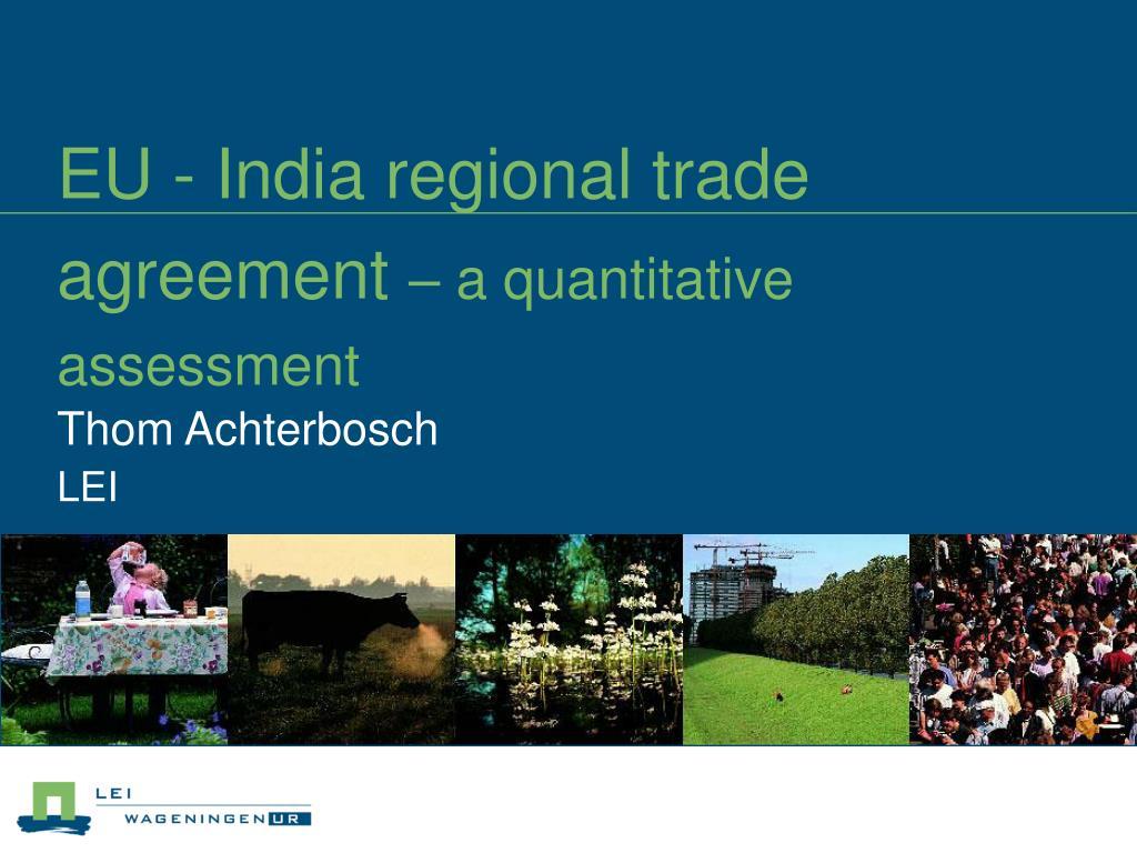 eu india regional trade agreement a quantitative assessment l.