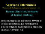 approccio differenziato the massively bleeding patient scandinavian guidelines 200826