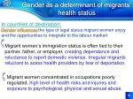 gender as a determinant of migrants health status9