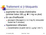 traitement si bloquants