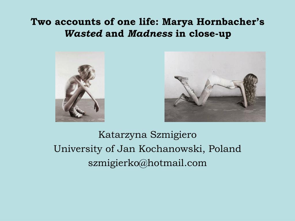 two accounts of one life marya hornbacher s wasted and madness in close up l.