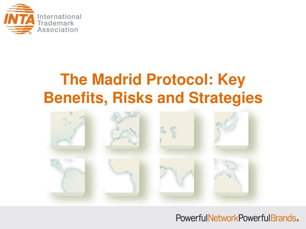 the madrid protocol key benefits risks and strategies l.