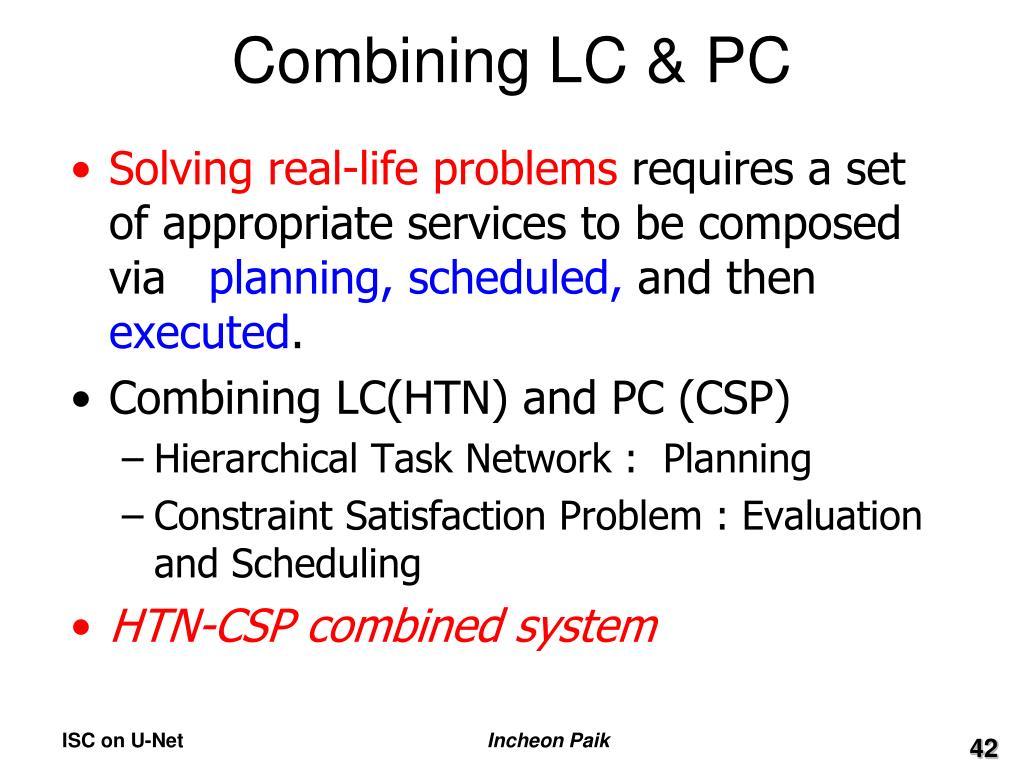 Combining LC & PC