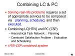 combining lc pc