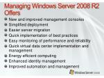 managing windows server 2008 r2 offers