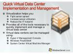 quick virtual data center implementation and management