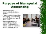 purpose of managerial accounting