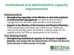 institutional and administrative capacity improvements