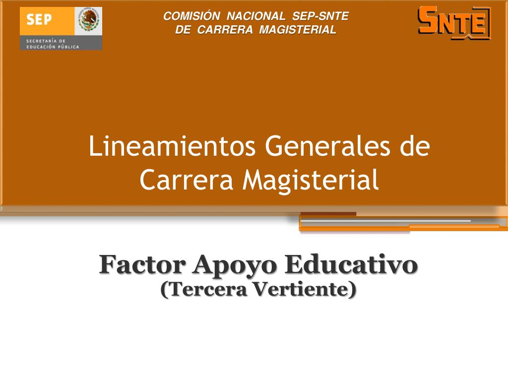 lineamientos generales de carrera magisterial l.