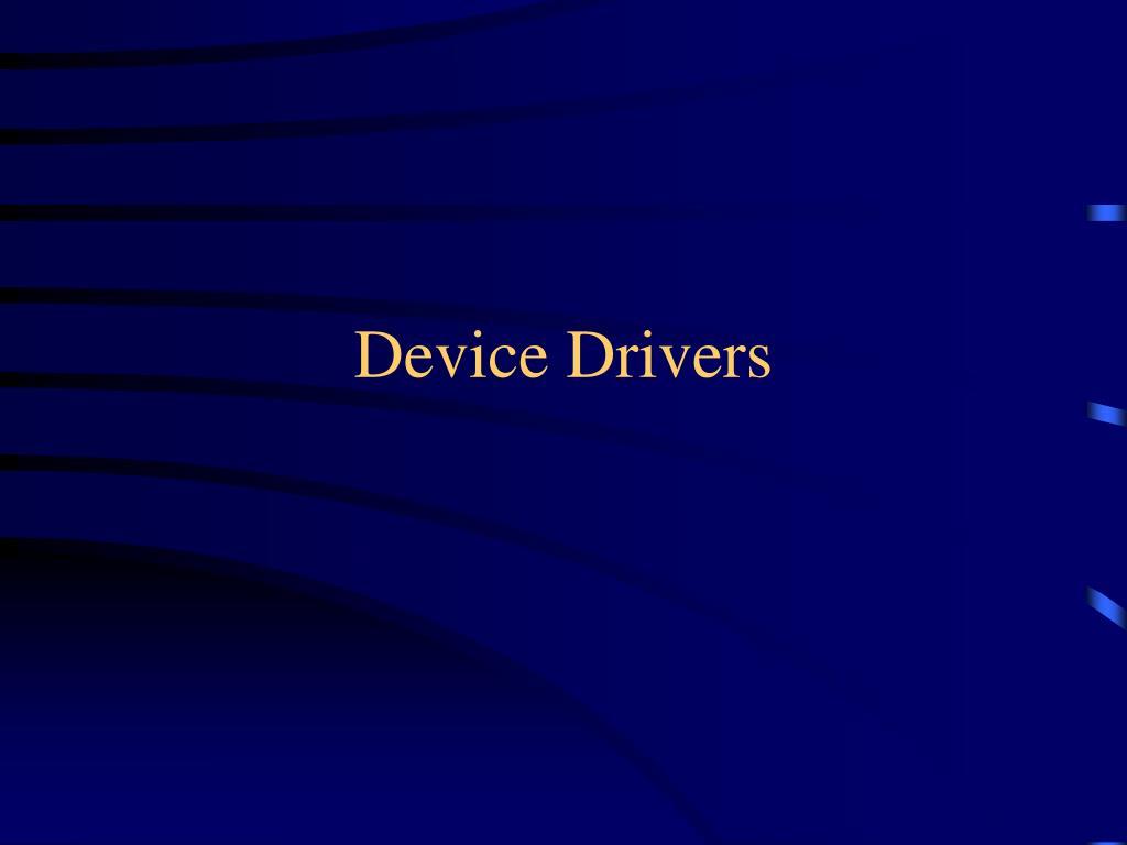 device drivers l.