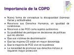 importancia de la cdpd