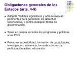 obligaciones generales de los estados arts 4 9