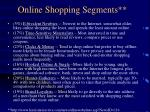 online shopping segments