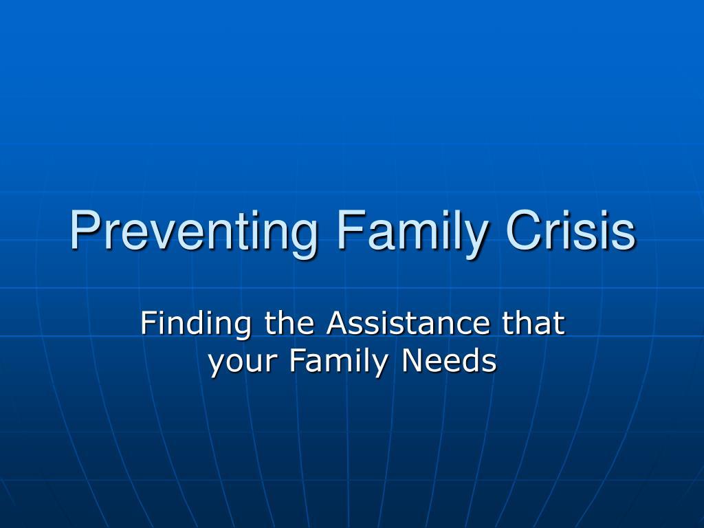 preventing family crisis l.
