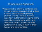 wraparound approach