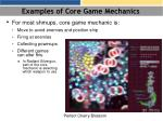 examples of core game mechanics