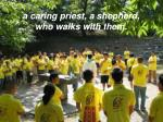 a caring priest a shepherd who walks with them