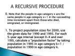 a recursive procedure