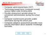 mca iii components