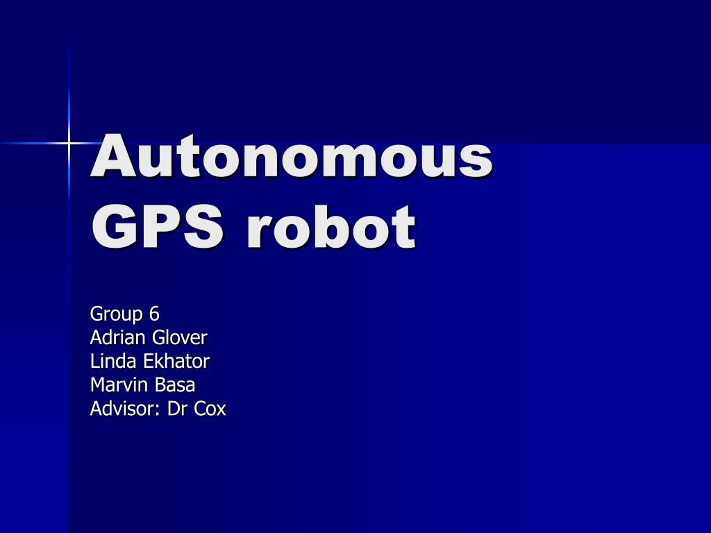 Autonomous GPS robot
