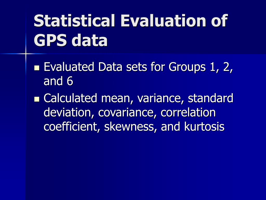 Statistical Evaluation of GPS data
