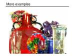more examples36