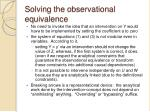 solving the observational equivalence