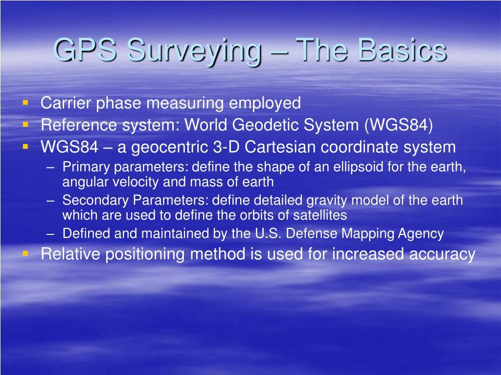 GPS Surveying – The Basics