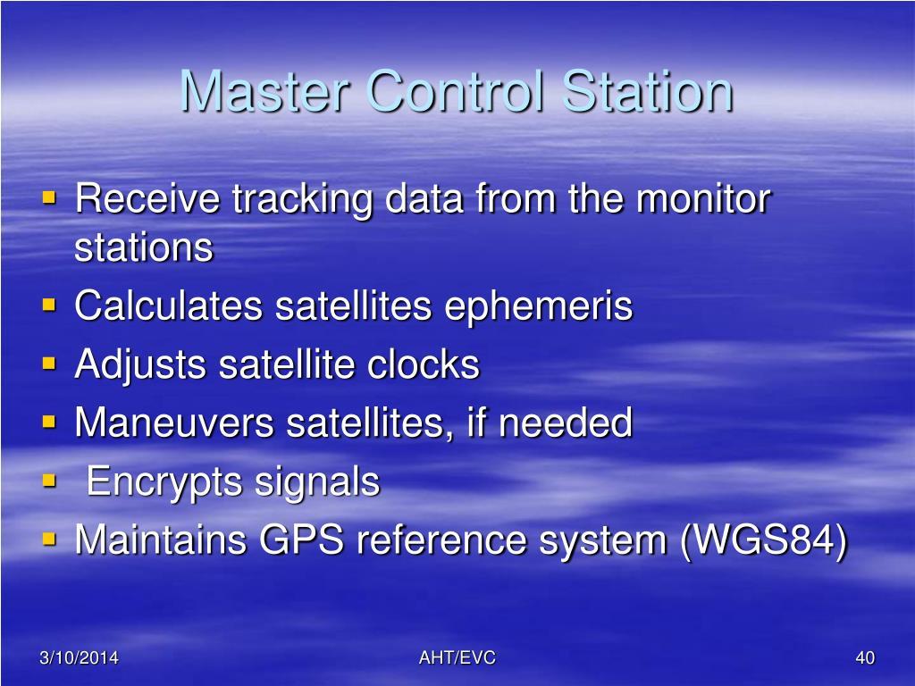 Master Control Station