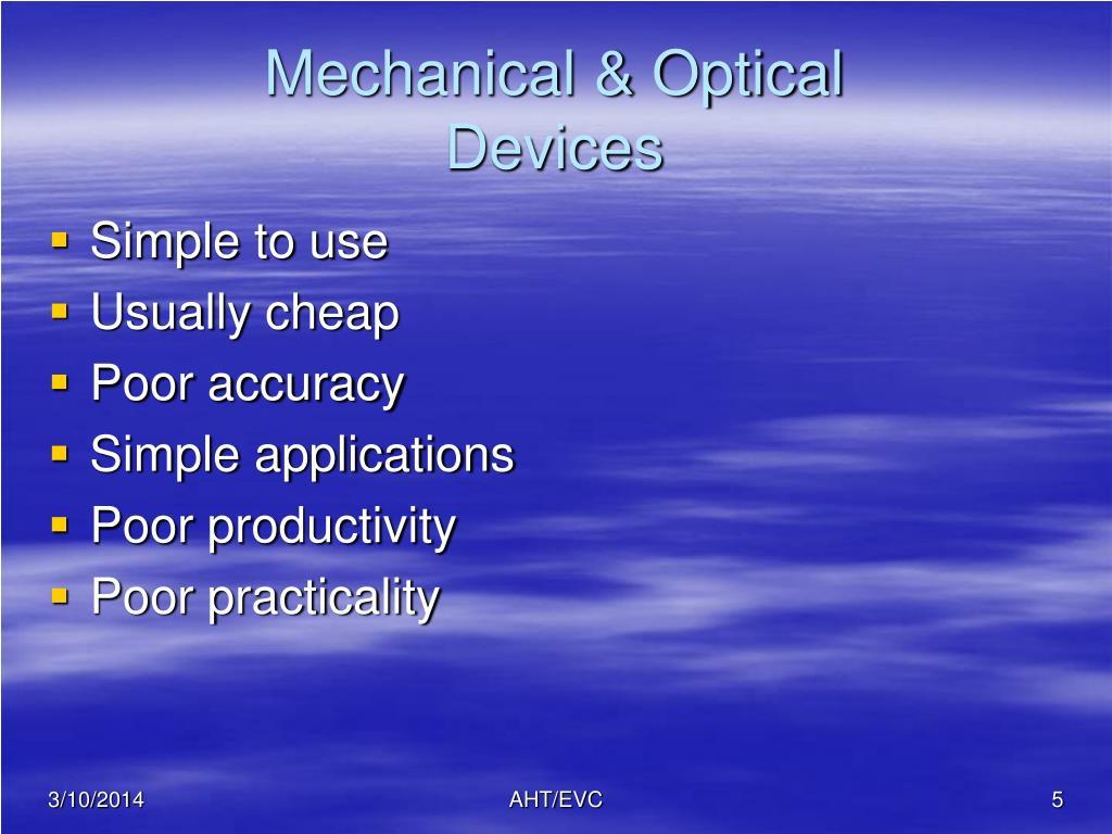 Mechanical & Optical