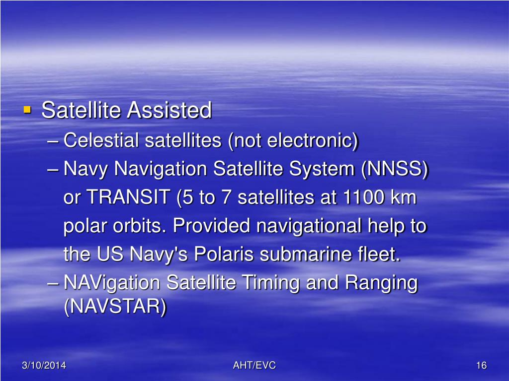 Satellite Assisted