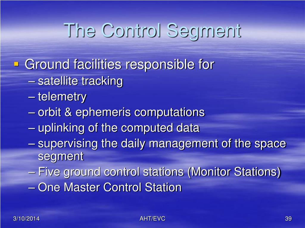 The Control Segment