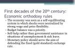 first decades of the 20 th century economic orthodoxy rules