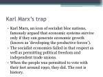 karl marx s trap