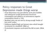 policy responses to great depression made things worse