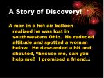a story of discovery